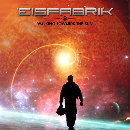 Eisfabrik_walking_towards_the_sun_digital release_front